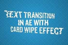 wipe card effect in after effects