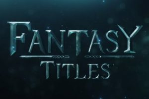 Create Cinematic Title Fantasy FX In After Effects